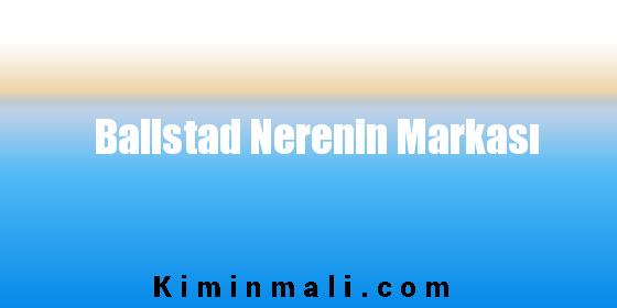 Ballstad Nerenin Markası