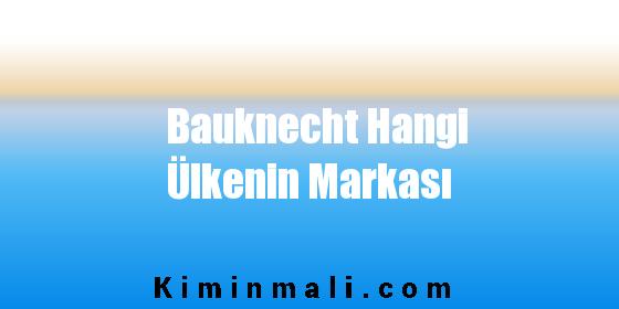 Bauknecht Hangi Ülkenin Markası