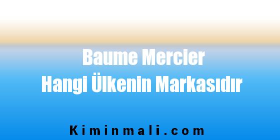 Baume Mercier Hangi Ülkenin Markasıdır