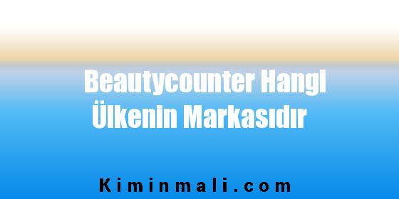 Beautycounter Hangi Ülkenin Markasıdır