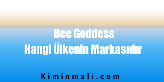 Bee Goddess Hangi Ülkenin Markasıdır