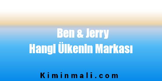 Ben & Jerry Hangi Ülkenin Markası