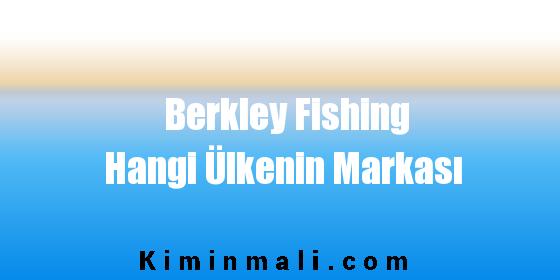 Berkley Fishing Hangi Ülkenin Markası
