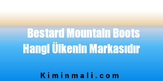 Bestard Mountain Boots Hangi Ülkenin Markasıdır
