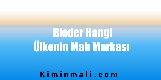 Bioder Hangi Ülkenin Malı Markası