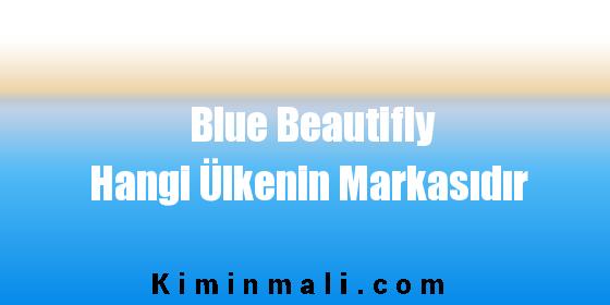 Blue Beautifly Hangi Ülkenin Markasıdır