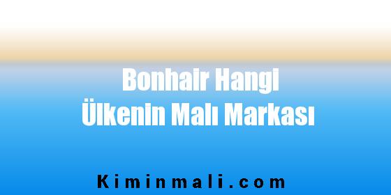 Bonhair Hangi Ülkenin Malı Markası