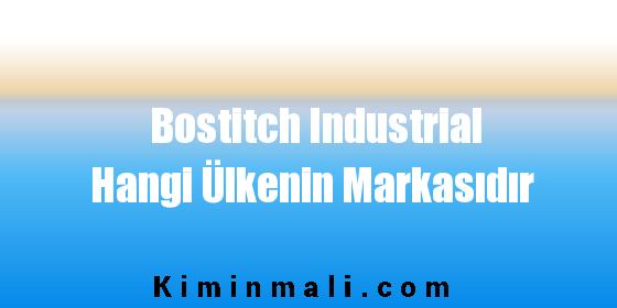 Bostitch Industrial Hangi Ülkenin Markasıdır