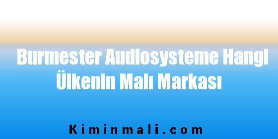 Burmester Audiosysteme Hangi Ülkenin Malı Markası