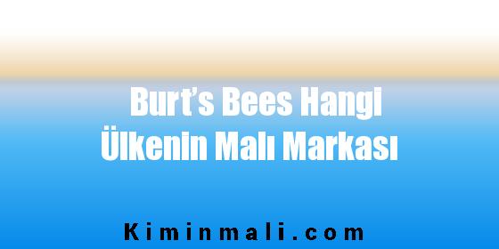 Burt's Bees Hangi Ülkenin Malı Markası