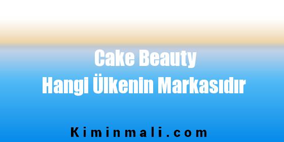 Cake Beauty Hangi Ülkenin Markasıdır