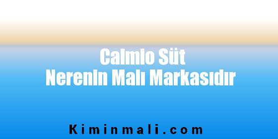 Calmio Süt Nerenin Malı Markasıdır