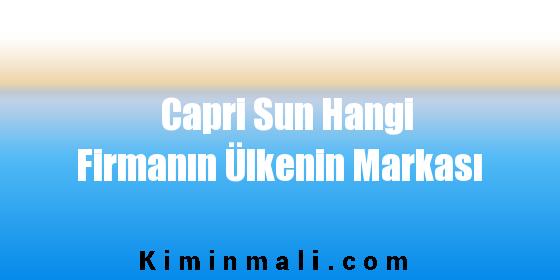 Capri Sun Hangi Firmanın Ülkenin Markası