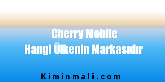 Cherry Mobile Hangi Ülkenin Markasıdır