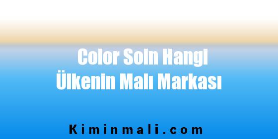 Color Soin Hangi Ülkenin Malı Markası