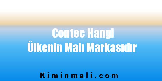 Contec Hangi Ülkenin Malı Markasıdır