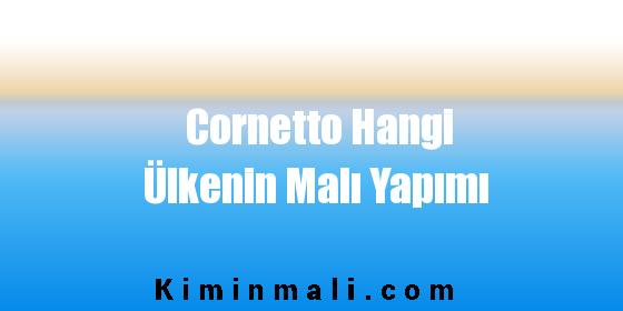 Cornetto Hangi Ülkenin Malı Yapımı