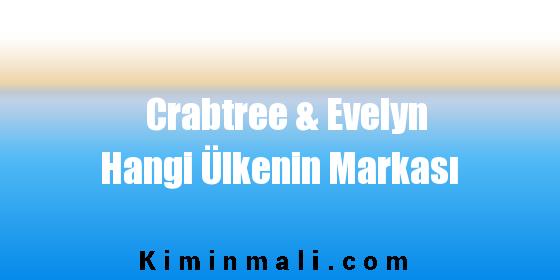 Crabtree & Evelyn Hangi Ülkenin Markası