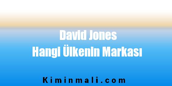 David Jones Hangi Ülkenin Markası