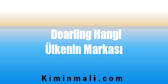 Dearling Hangi Ülkenin Markası