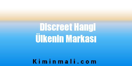 Discreet Hangi Ülkenin Markası
