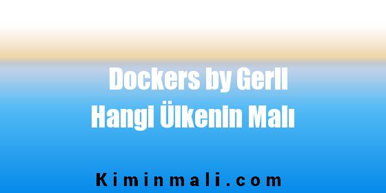 Dockers by Gerli Hangi Ülkenin Malı