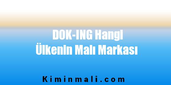 DOK-ING Hangi Ülkenin Malı Markası
