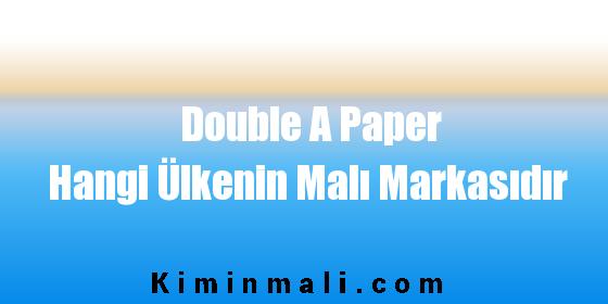 Double A Paper Hangi Ülkenin Malı Markasıdır
