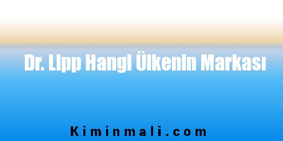 Dr. Lipp Hangi Ülkenin Markası