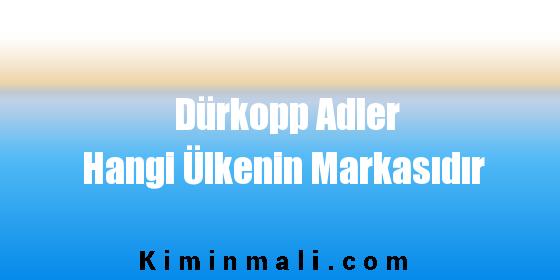Dürkopp Adler Hangi Ülkenin Markasıdır