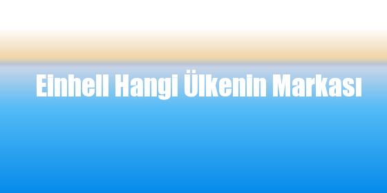 Einhell Hangi Ülkenin Markası