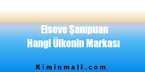 Elseve Şampuan Hangi Ülkenin Markası