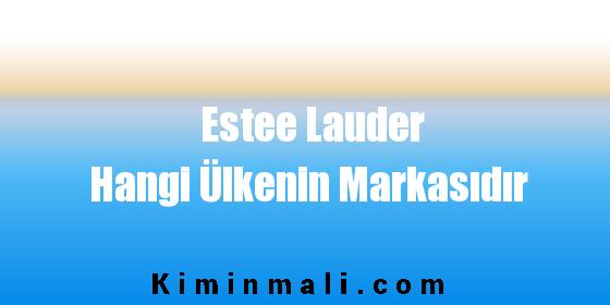 Estee Lauder Hangi Ülkenin Markasıdır