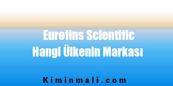 Eurofins Scientific Hangi Ülkenin Markası