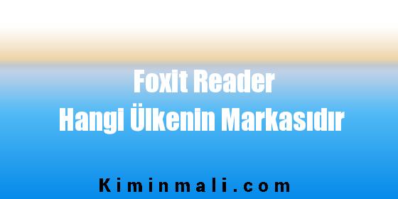 Foxit Reader Hangi Ülkenin Markasıdır