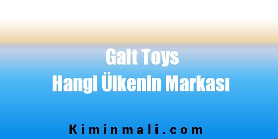 Galt Toys Hangi Ülkenin Markası