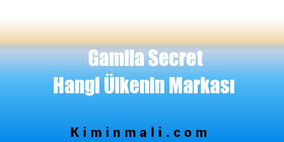 Gamila Secret Hangi Ülkenin Markası