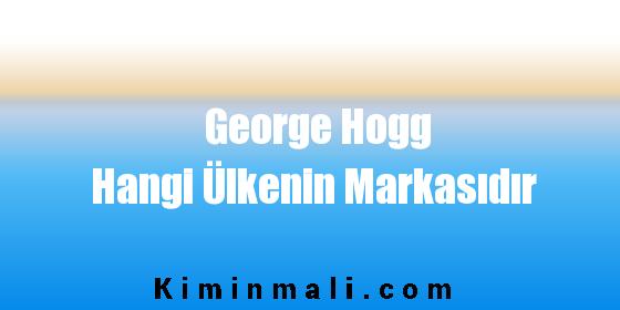 George Hogg Hangi Ülkenin Markasıdır