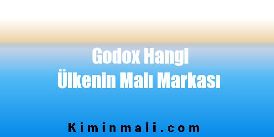 Godox Hangi Ülkenin Malı Markası