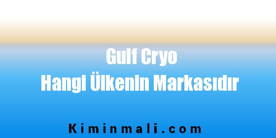 Gulf Cryo Hangi Ülkenin Markasıdır