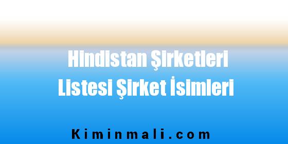 Hindistan Şirketleri Listesi Şirket İsimleri