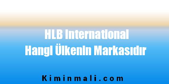 HLB International Hangi Ülkenin Markasıdır