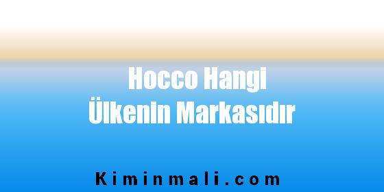 Hocco Hangi Ülkenin Markasıdır