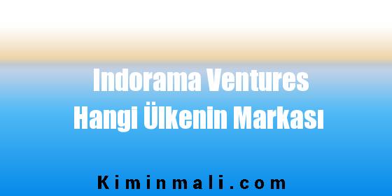 Indorama Ventures Hangi Ülkenin Markası