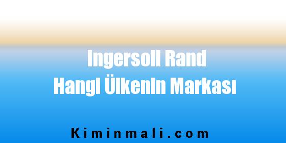 Ingersoll Rand Hangi Ülkenin Markası