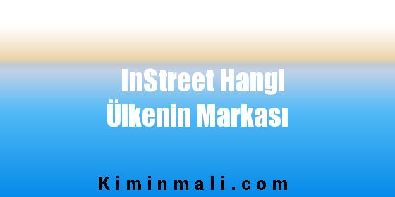 InStreet Hangi Ülkenin Markası