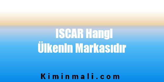 ISCAR Hangi Ülkenin Markasıdır