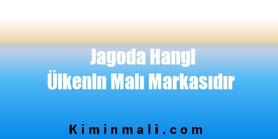 Jagoda Hangi Ülkenin Malı Markasıdır