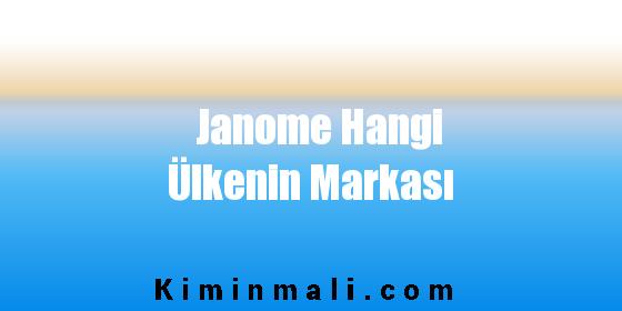 Janome Hangi Ülkenin Markası