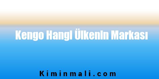 Kengo Hangi Ülkenin Markası
